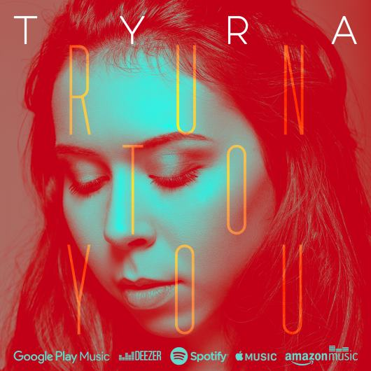 TYRA -Run To You