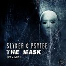 SLYKER & PSYTEE-The Mask