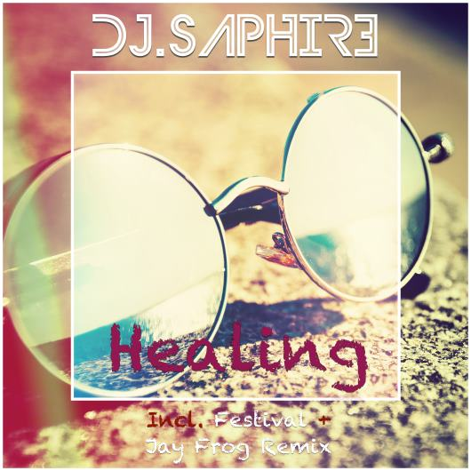 DJ SAPHIRE-Healing