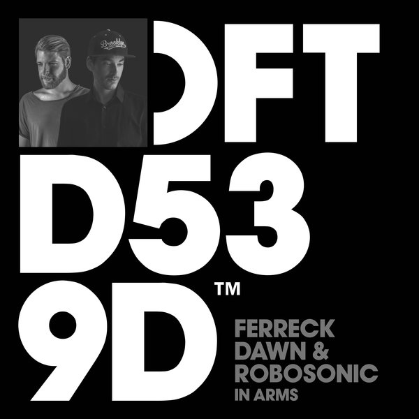 FERRECK DAWN, ROBOSONIC-1 In Arms