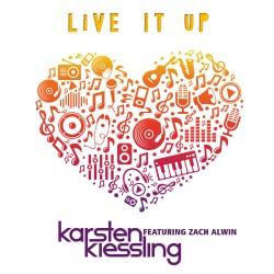 KARSTEN KIESSLING FEAT. ZACH ALWIN-Live It Up