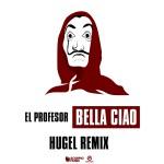 EL PROFESOR-Bella Ciao
