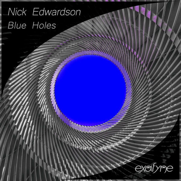 NICK EDWARDSON-Blue Holes