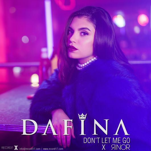 DAFINA X RINOR-Don_t Let Me Go