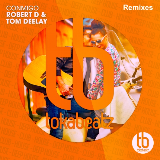 ROBERT D & TOM DELAY-Conmigo (remixes)