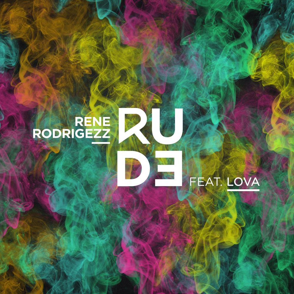 RENE RODRIGEZZ FEAT. LOVA-Rude