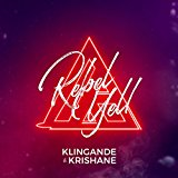 KLINGANDE FT. KRISHANE-Rebel Yell