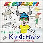 DJ OSTKURVE-Das Ist Der Kindermix (tv Serien Medley)