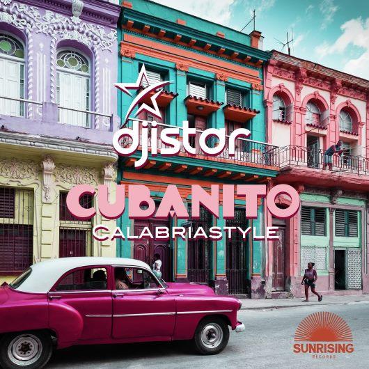 DJ ISTAR-Cubanito Calabriastyle (2k18)