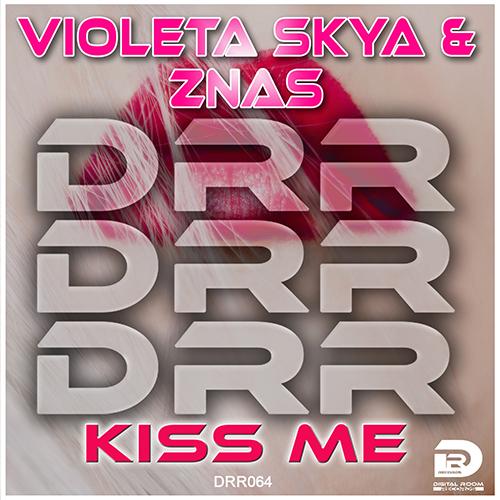 VIOLETA SKYA & ZNAS-Kiss Me