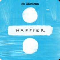 ED SHEERAN-Happier (Remixe)