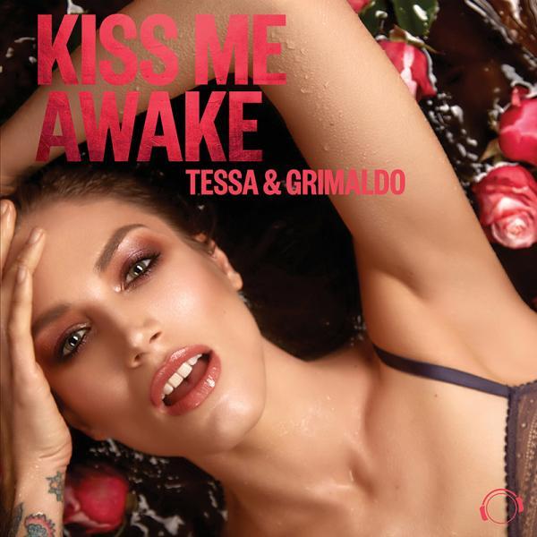 TESSA & GRIMALDO-Kiss Me Awake
