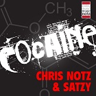 CHRIS NOTZ & SATZY-Cocaine