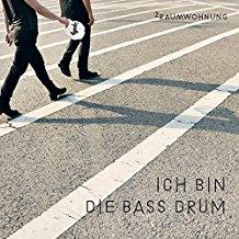 2RAUMWOHNUNG-Ich Bin Die Bass Drum