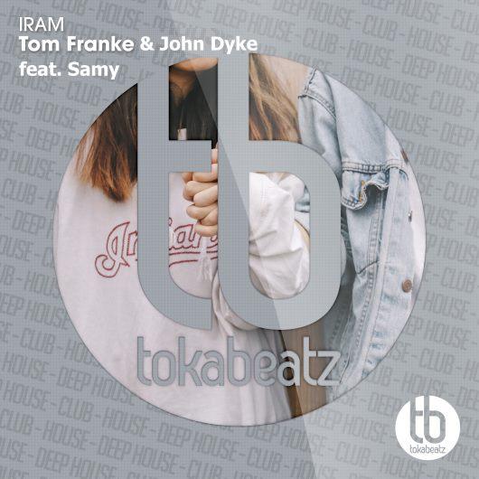 TOM FRANKE & JOHN DYKE FEAT. SAMY-Iram