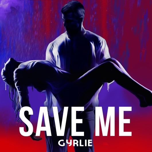 GYRLIE-Save Me