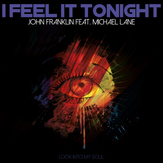 JOHN FRANKLIN FEAT. MICHAEL LANE-I Feel It Tonight
