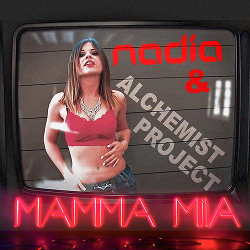 NADIA & ALCHEMIST PROJECT-Mamma Mia