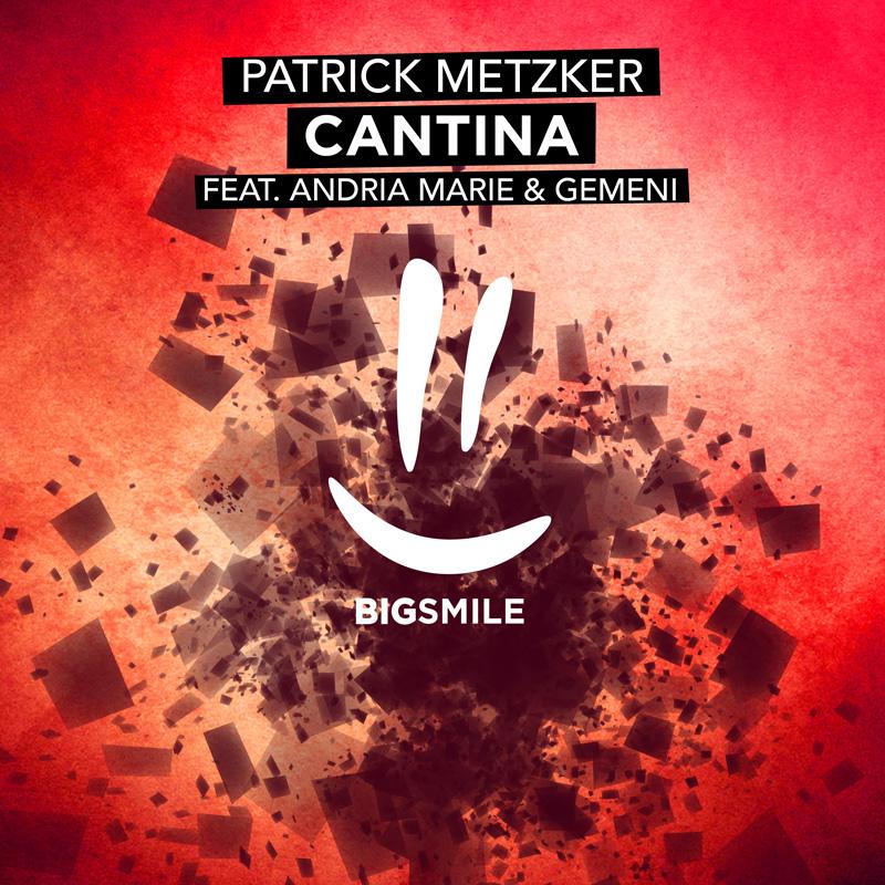 PATRICK METZKER FT. ANDRIA MARIE & GEMENI-Cantina
