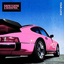DAVID GUETTA & SHOWTEK-Your Love