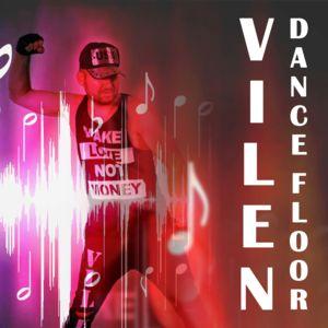 VILEN-Dance Floor