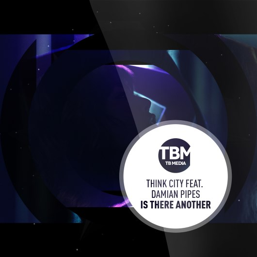 THINK CITY FEAT. DAMIAN PIPES-Is There Another