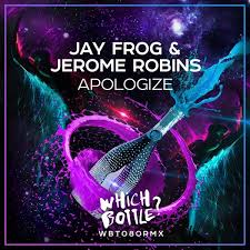 JAY FROG & JEROME ROBINS-Apologize