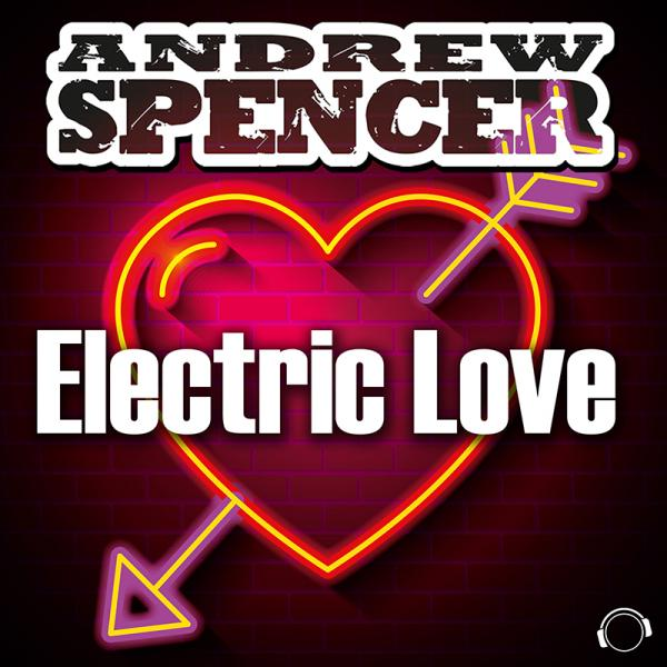 ANDREW SPENCER-Electric Love