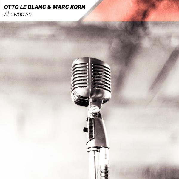 OTTO LE BLANC & MARC KORN-Showdown