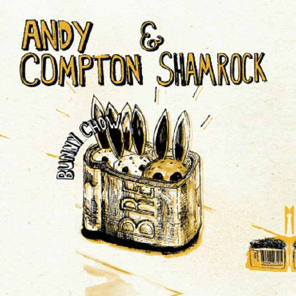 ANDY COMPTON, SHAMROCK-Bunny Chow