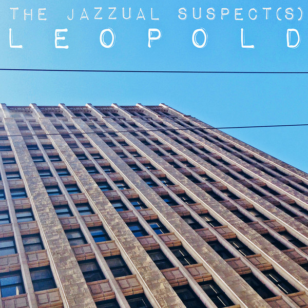 THE JAZZUAL SUSPECTS-Leopold