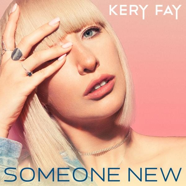 KERY FAY-Someone New