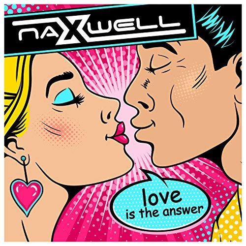 NAXWELL-Love Is The Answer