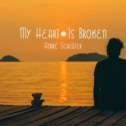 ANDRé SCHLüTER-My Heart Is Broken