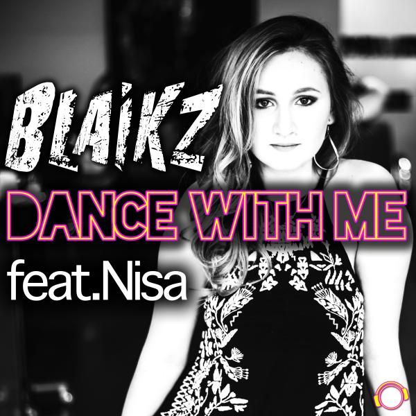 BLAIKZ FEAT. NISA-Dance With Me