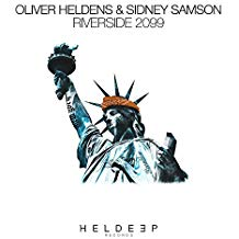 OLIVER HELDENS & SIDNEY SAMSON-Riverside 2099