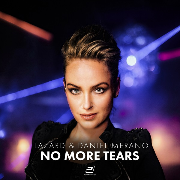 LAZARD & DANIEL MERANO-No More Tears