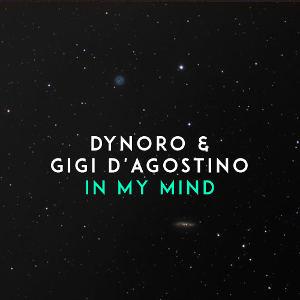 DYNORO & GIGI D´ AGOSTINO-In My Mind