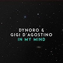 DYNORO & GIGI D´AGOSTINO-In My Mind