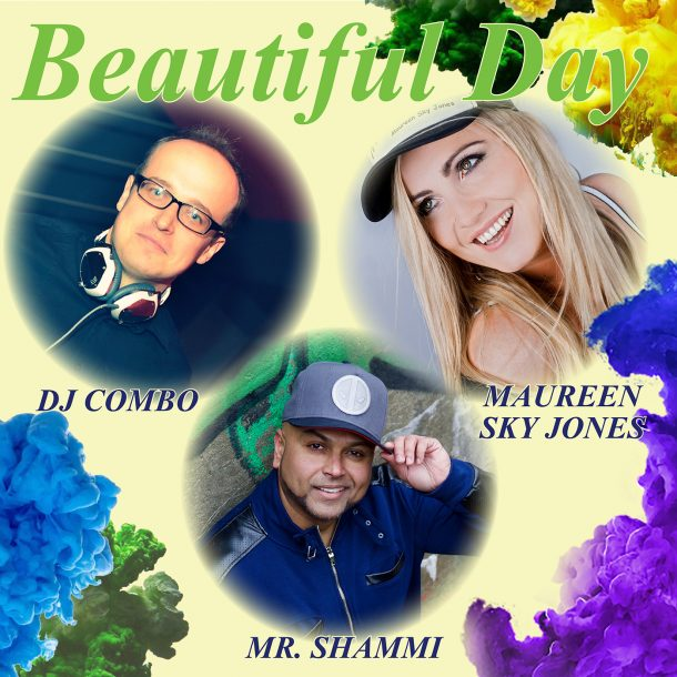 DJ COMBO FT MR. SHAMMI & MAUREEN SKY JONES-Beautiful Day