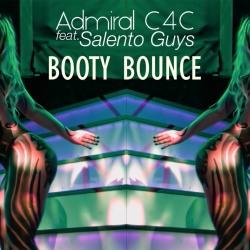 ADMIRAL C4C FEAT. SALENTO GUYZ-Booty Bounce