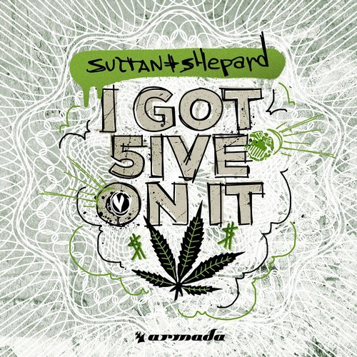 SULTAN AND SHEPARD-I Got 5 On It