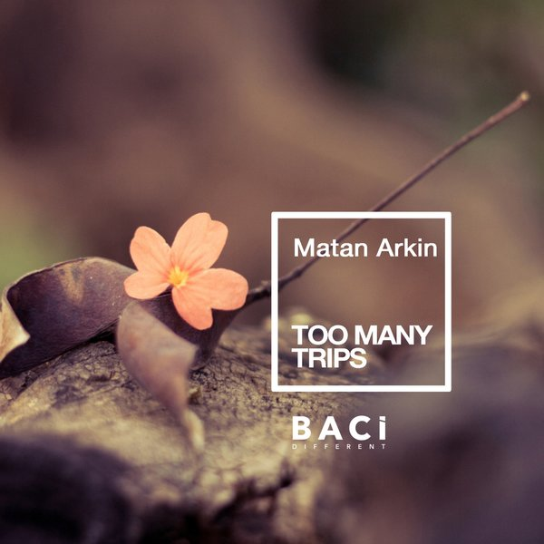 MATAN ARKIN-Too Many Trips