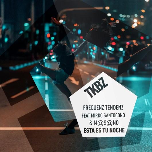 FREQUENZ TENDENZ FEAT MIRKO SANTOCONO & M@S@NO-Esta Es Tu Noche