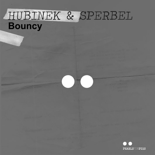 HUBINEK & SPERBEL-Bouncy