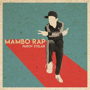 PAROV STELAR-Mambo Rap