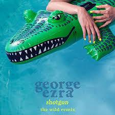 GEORGE EZRA-Shotgun (Remixe)