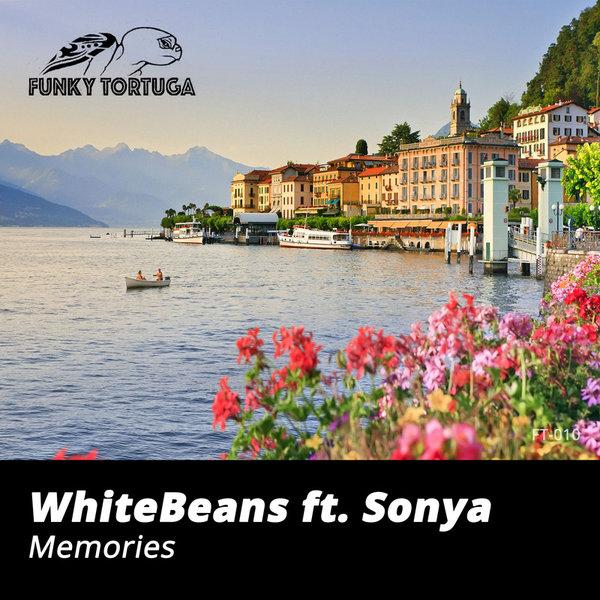 WHITEBEANS, SONYA-Memories Feat. Sonya
