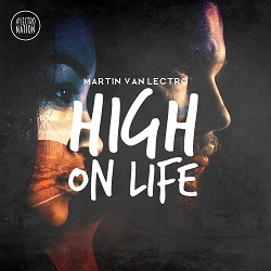 MARTIN VAN LECTRO-High On Life