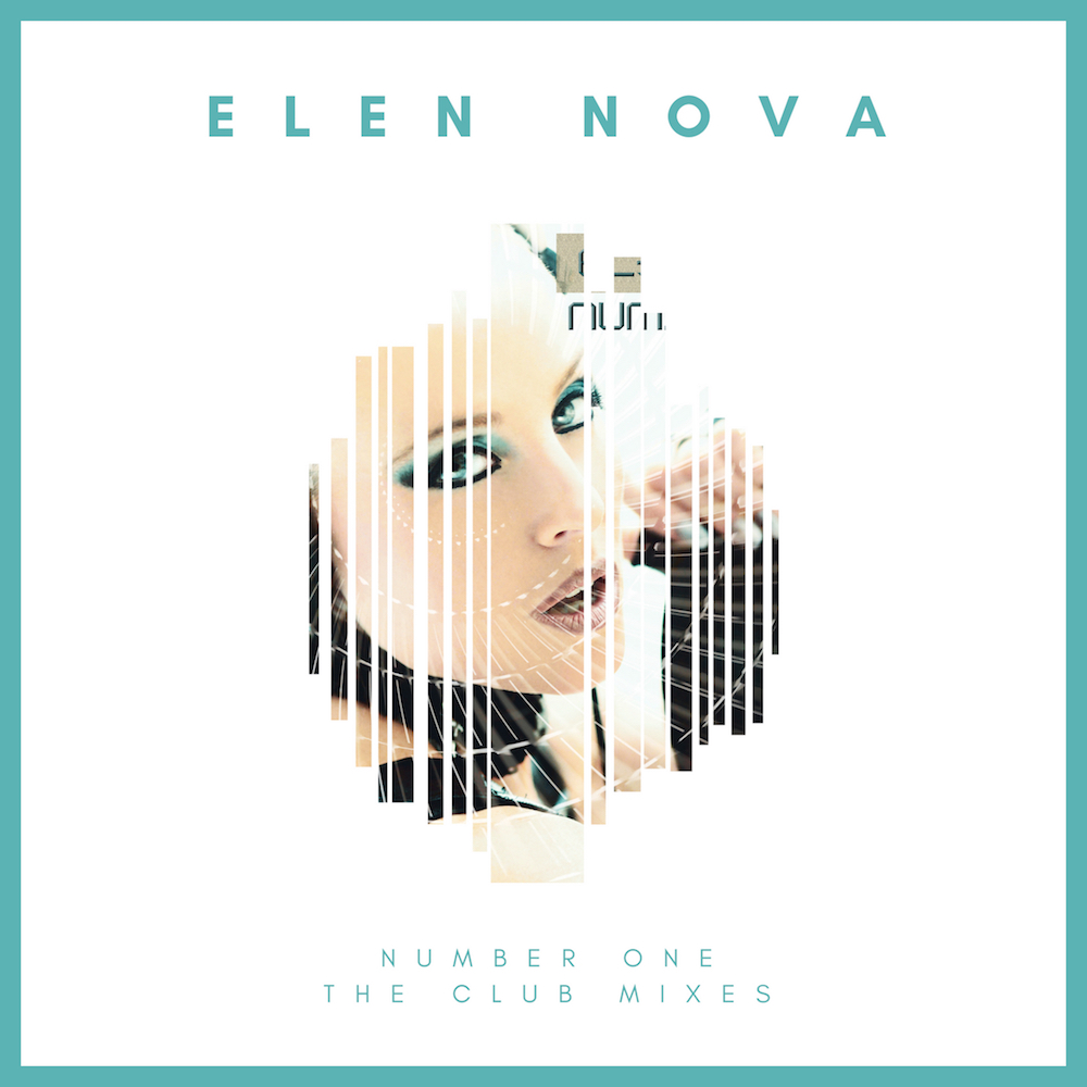 ELEN NOVA-Number One Club Mixes